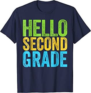 Hello Second Grade T-Shirt Funny 2nd Grade Back To School
