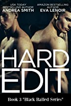 Hard Edit (Black Balled Series Book 3)