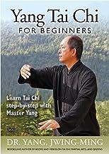 Yang Tai Chi for Beginners (YMAA) Dr. Yang, Jwing-Ming