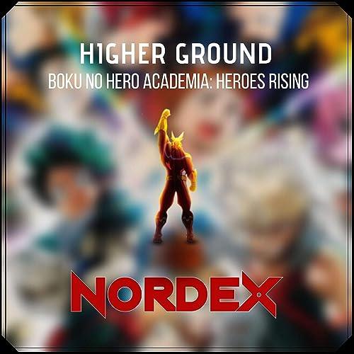 Higher Ground Boku No Hero Academia Heroes Rising By Nordex On Amazon Music Amazon Com
