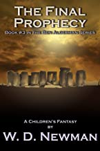 The Final Prophecy (The Ben Alderman Series Book 3)