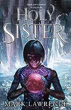 Holy Sister: Mark Lawrence