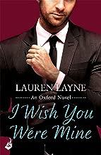 I Wish You Were Mine: Oxford 2 (English Edition)