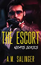 The Escort (Nights Series Book 2)