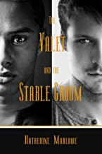 The Valet and the Stable Groom: M/M Regency Romance