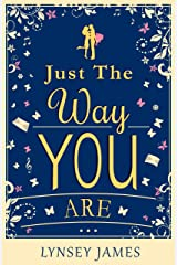 Just The Way You Are Kindle Edition