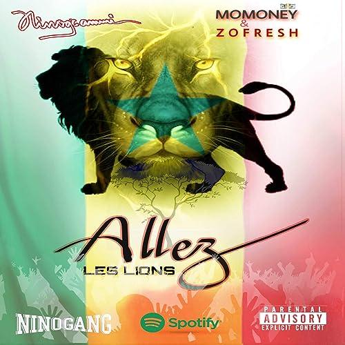 Allez Les Lions (feat. Momoney & Zo Fresh) [Explicit] de ...