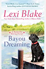 Bayou Dreaming (Butterfly Bayou Book 3) Kindle Edition