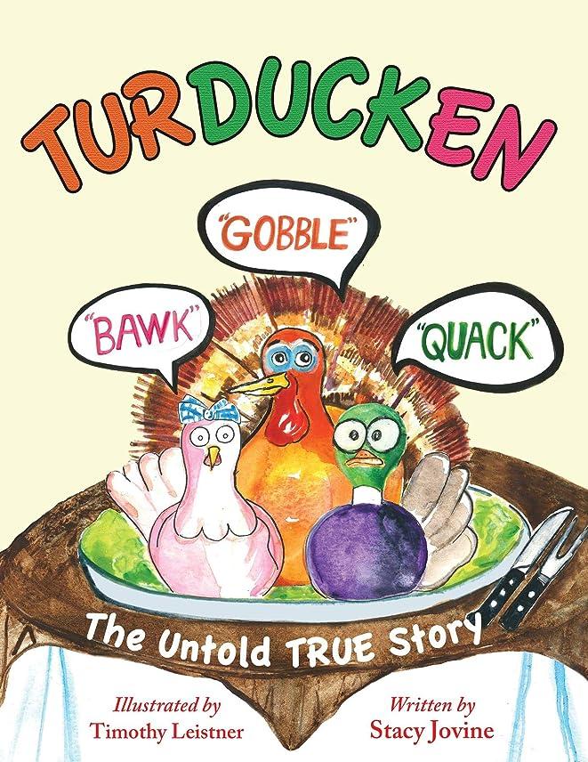 幸福公平な成功するTurducken: The Untold TRUE Story (English Edition)