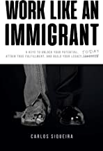 Best work like an immigrant Reviews