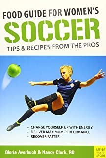 Food Guide For Women's Soccer: Tips & Recipes From The
