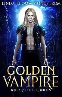 Golden Vampire (Blood Knight Chronicles Book 1)