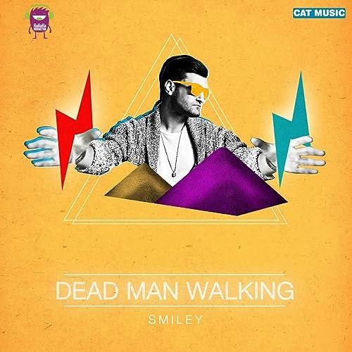 Smiley dead man walking (official video hd 1080p) (full hd.
