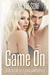 Game On: A Contemporary Romance Novel (Playing Games #2) Kindle Edition