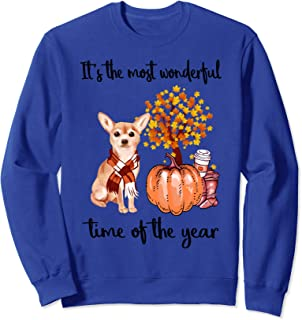 It's The Most Wonderful Time Of The Year Chihuahua Autumn Sweatshirt