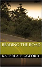 Reading the Road (English Edition)