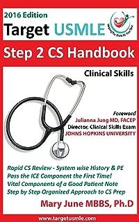 Target USMLE Step 2 CS Handbook: www.targetusmle.com