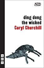 Ding Dong the Wicked (NHB Modern Plays Book 0)
