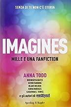 Imagines. Mille e una fanfiction