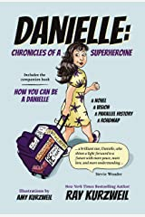 Danielle: Chronicles of a Superheroine Complete Edition Kindle Edition