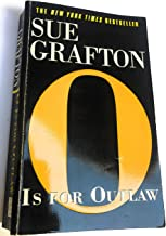 By Sue Grafton O Is for Outlaw (Kinsey Millhone Mysteries) (Later Printing New) [Mass Market Paperback]