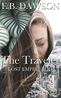 The Traveler (Lost Empire Book 1)