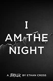 I Am The Night (The Shepherd Thrillers)