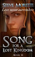 Song for a Lost Kingdom, Book II