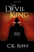 The Devil King: An Epic Fantasy Adventure (The Path of Zaan Book 3)