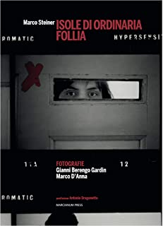 Isole di ordinaria follia (Italian Edition)