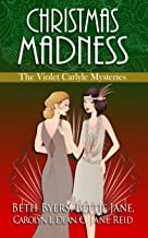 Christmas Madness: A 1920s Historical Mystery Anthology including the Violet Carlyle series (English Edition)