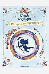 Oracle angélique . Messages de mon ange-gardien Broché