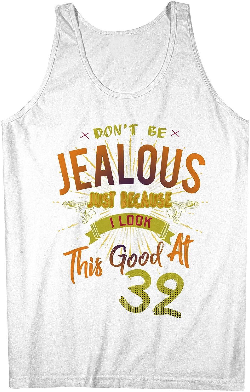 Don't Be Jealous I Look This Good At 32 お誕生日 Anniversary 男性用 Tank Top Sleeveless Shirt