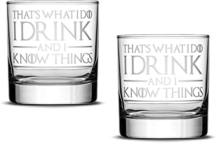 Hand Etched 11oz Rocks Glass Thats What I Do I Drink and I Know Things Limited Edition Game of Thrones Whiskey Dragon Glass Obsidian Arrowhead Made in USA Sand Carved by Integrity Bottles