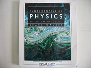 Fundamentals of Physics Volume 1 - 9th Edition (Custom Edition Department of Physics University of Florida
