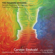 The Paganini Sessions - 24 Caprices Op. 1 (Part One - Orchestrations)