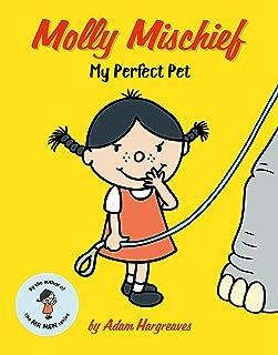 Molly Mischief: My Perfect Pet