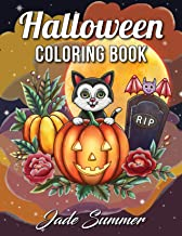 Halloween Coloring Book: An Adult Coloring Book with Beautiful Flowers, Adorable Animals, Spooky Characters, and Relaxing ...