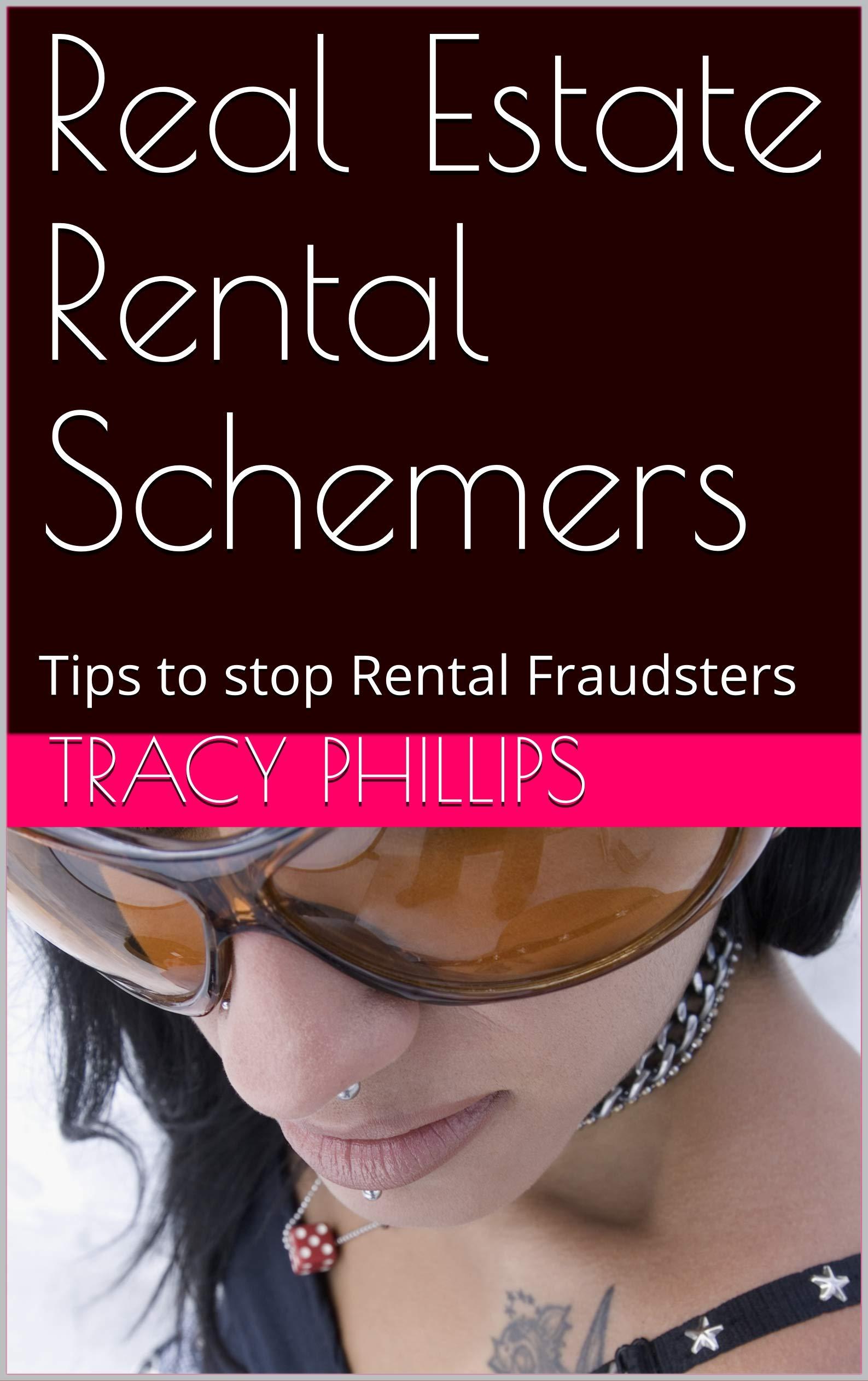 Real Estate Rental Schemers: Tips to stop Rental Fraudsters