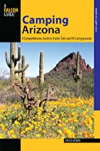 Camping Arizona: A Comprehensive Guide to Public Tent and RV Campgrounds (State Camping Series) (English Edition)