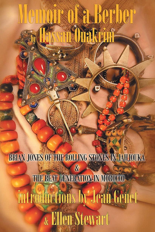 メタン注文続けるMemoir of a Berber: Brian Jones Of The Rolling Stones In Jahjouka, the Beat generation in Morrocco (English Edition)