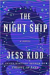 The Night Ship: A Novel Relié