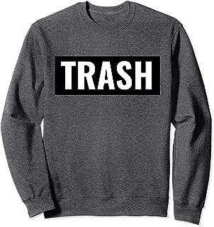 White Trash Halloween Costume Sweatshirt