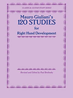 120 Studies for Right Hand Development (Classical Guitar Study Series)