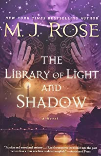 The Library of Light and Shadow: A Novel (3) (The Daughters of La Lune)