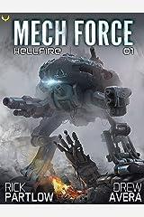 Hellfire: A Military Sci-Fi Mech Series (Mech Force Book 1) Kindle Edition
