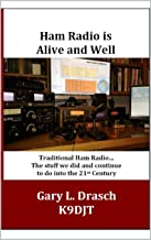 Best ham radio is alive and well Reviews