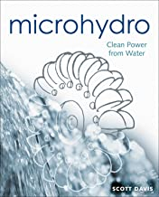 Microhydro: Clean Power from Water (Mother Earth News Wiser Living Series)