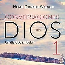 Conversaciones con Dios 1 [Conversations with God 1]