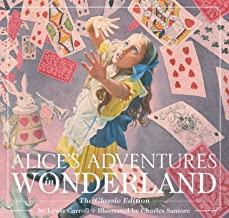 Alice's Adventures in Wonderland: The Classic Edition (10)